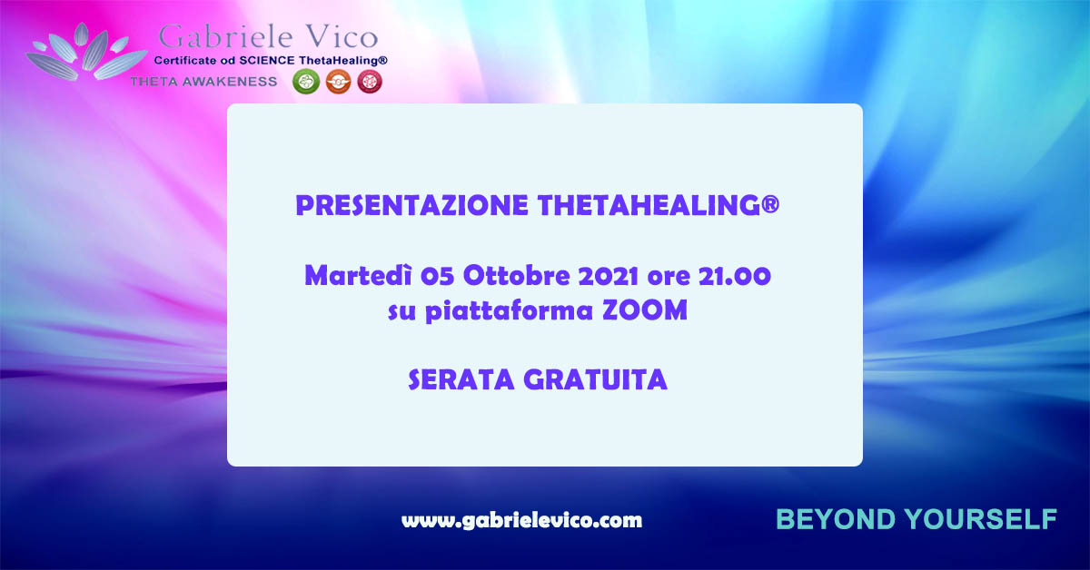 presentazione thetahealing www.gabrielevico.com